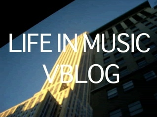 Life In Music V-Blog